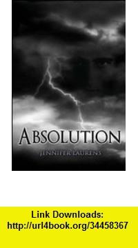 GO Downloads Absolution Jennifer Laurens